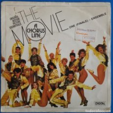 Discos de vinilo: SINGLE / ENSEMBLE - A CHORUS LINE THE MOVIE / ONE (FINALE) - DANCE: TEN LOOKS: THREE / 1985. Lote 224239100