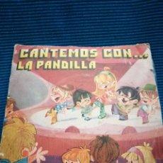"""Discos de vinilo: """"CANTEMOS TODOS CON LA PANDILLA. Lote 224244198"""