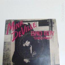 Discos de vinil: MINK DEVILLE BAD BOY CHICO MALO / LIPSTICK TRACES ( 1980 EMI CAPITOL ESPAÑA ) WILLY DE VILLE. Lote 224277722