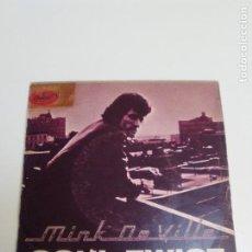 Discos de vinil: MINK DEVILLE SOUL TWIST / ROLENE ( 1978 EMI CAPITOL ESPAÑA ) WILLY DE VILLE. Lote 224277816