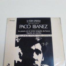 Discos de vinilo: PACO IBAÑEZ LA POESIA ES UN ARMA CARGADA DE FUTURO + 3 (1970 MOVIEPLAY ESPAÑA) LOS UNOS POR LOS OTRO. Lote 224279860
