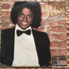 Discos de vinilo: MICHAEL JACKSON NO PARES HASTA QUE TENGAS SUFICIENTE SINGLE EDIC ESPAÑ. Lote 224291947