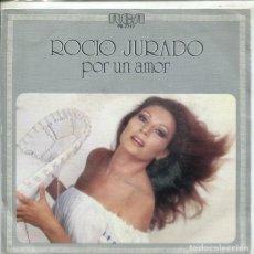 Disques de vinyle: ROCIO JURADO / POR UN AMOR / QUE PADRE ES ELA VIDA (SINGLE PROMO 1980). Lote 224295403