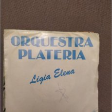Discos de vinilo: ORQUESTRA PLATERIA: LIGIA ELENA. ORQUESTRINA LA MUNDIAL NOS-TRES PROMO ARIOLA 1982. Lote 224301275