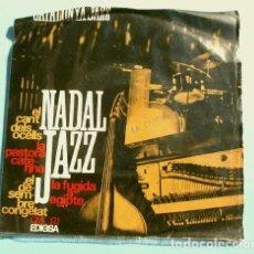 Discos de vinilo: NADAL JAZZ (EP. NAVIDAD 1965) CATALUNYA JAZZ QUARTET - EL CANT DELS OCELLS - EL DESEMBRE CONGELAT. Lote 224303515