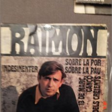 Discos de vinilo: LOTE 2 DISCOS RAIMON: EL PAIS BASC / NDESINENTER, 1967-1968 CONTRACUBIERTA ANDREU ALFARO. Lote 224304916