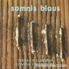 Discos de vinilo: SOMNIS BLAUS: TERRA EN LLIBERTAT, CONTEM COSES DE TU, ROCK MENORQUI, MENORCA 1987 OPEN RECORDS. Lote 224307523