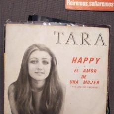 Discos de vinilo: TARA: HAPPY, EL AMOR DE UNA MUJER, SG POLYDOR 1970 BEE GEES. Lote 224308087