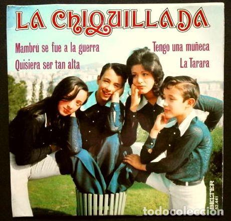 LA CHIQUILLADA (EP. 1973) CANCIONES INFANTILES MAMBRU - QUISIERA SER TAN ALTA- LA TARARA - TENGO UNA (Música - Discos de Vinilo - EPs - Música Infantil)