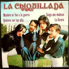 Discos de vinilo: LA CHIQUILLADA (EP. 1973) CANCIONES INFANTILES MAMBRU - QUISIERA SER TAN ALTA- LA TARARA - TENGO UNA. Lote 224312918