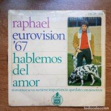 Discos de vinilo: DISCO EP EUROVISIÓN RAPHAEL. HABLEMOS DEL AMOR. Lote 224344838