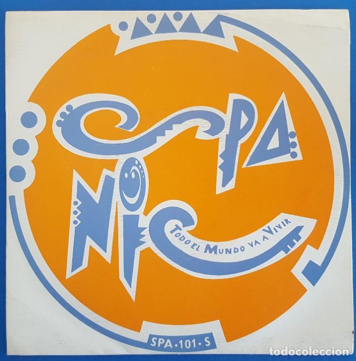 SINGLE / SPANIC / TODO EL MUNDO VA A VIVIR / SPANIC COMUNICACION SPA-101-S / 1992 PROMO (Música - Discos - Singles Vinilo - Grupos Españoles de los 90 a la actualidad)