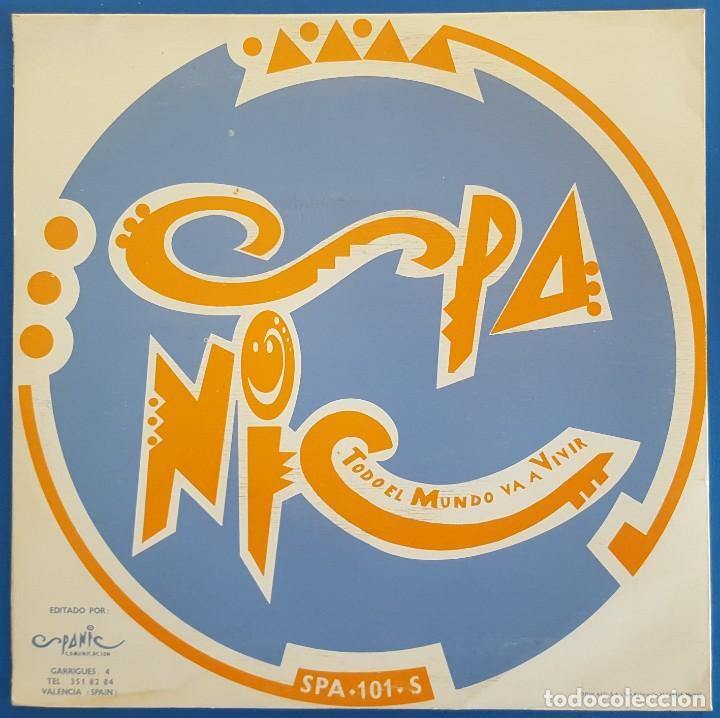 Discos de vinilo: SINGLE / SPANIC / TODO EL MUNDO VA A VIVIR / SPANIC COMUNICACION SPA-101-S / 1992 PROMO - Foto 2 - 224374672