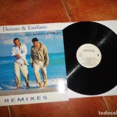 Discos de vinilo: DONATO & ESTEFANO DE HOMBRE A MUJER REMIXES MAXI SINGLE VINILO DEL AÑO 1999 ESPAÑA CONTIENE 6 TEMAS. Lote 224383968
