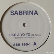 Discos de vinilo: SABRINA - LIKE A YO-YO ('89 REMIX) - 1989. Lote 224387651
