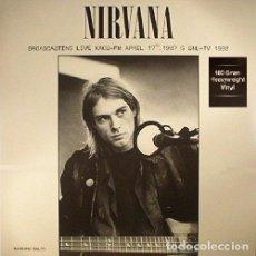 Discos de vinilo: NIRVANA LP 180G HQ VIRGIN VINYL * BROADCASTING LIVE KAOS-FM APRIL 17TH,1987 & TV 1992 * PRECINTADO. Lote 224405355