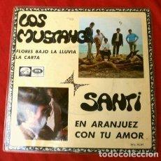 Discos de vinilo: LOS MUSTANG - SANTI (EP 1967) EN ARANJUEZ CON TU AMOR - FLORES BAJO LA LLUVIA - LA CARTA. Lote 224408862