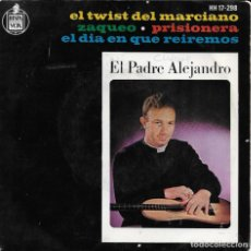 Discos de vinilo: EL PADRE ALEJANDRO EL TWIST DEL MARCIANO 1964. Lote 224411088