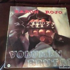 Discos de vinilo: BARON ROJO - VOLUMEN BRUTAL - CHAPA DISCOS 1981 - VER FOTO. Lote 224421150