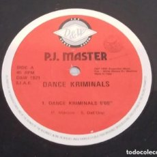 Discos de vinilo: P.J. MASTER / DANCE KRIMINALS / MAXI-SINGLE 12 INCH. Lote 224470381