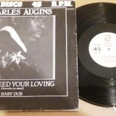 Discos de vinilo: CHARLES AUGINS / BABY I NEED YOUR LOVING / MAXI-SINGLE 12 INCH. Lote 224476362