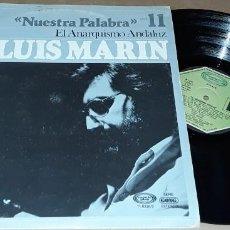 Discos de vinilo: LP - LUIS MARIN - EL ANARQUISMO ANDALUZ - LUIS MARIN - NUESTRA PALABRA - VOL.11. Lote 224488567