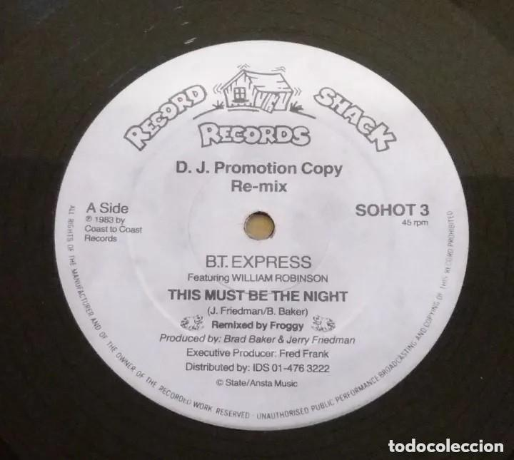 Discos de vinilo: B.T. Express Featuring William Robinson / This Must Be The Night (Re-mix) / MAXI-SINGLE 12 INCH - Foto 1 - 224491121
