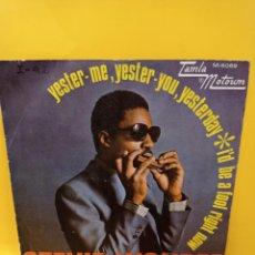 Discos de vinilo: STEVIE WONDER – YESTER-ME, YESTER-YOU, YESTERDAY / I'D BE A FOOL RIGHT NOW - TAMLA MOTOWN. Lote 224490703