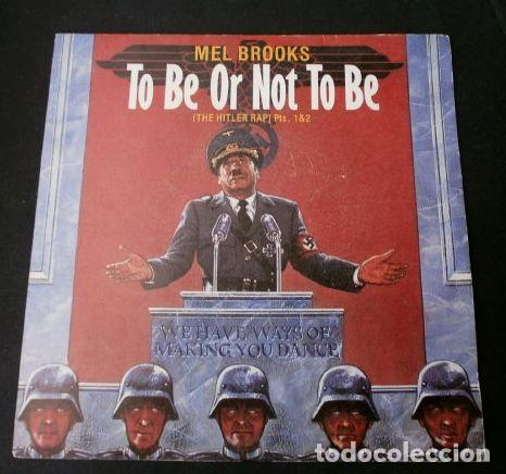 MEL BROOKS (SINGLE 1984) TO BE OR NOT TO BE - THE HITLER RAP (PART 1 & 2) (Música - Discos - Singles Vinilo - Bandas Sonoras y Actores)