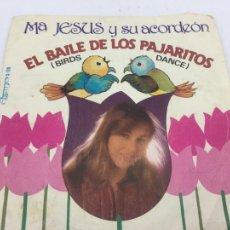 Discos de vinilo: Mª JESUS Y SU ACORDEON - EL BAILE DE LOS PAJARITOS - SINGLE -S-119 - 1981. Lote 224528896
