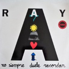 Discos de vinilo: RAY - NO SIEMPRE DUELE RECORDAR - MAXI-SINGLE SPAIN 1993. Lote 224533933