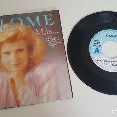 Discos de vinilo: SALOME SINGLE MAS... CUANDO SALGO AL ESCENARIO Y CONTIGO AL FIN DEL MUNDO. Lote 224569497