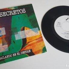 Discos de vinilo: LOS SECRETOS SINGLE BAILANDO EN EL DESVÁN (AMBAS CARAS). Lote 224571035