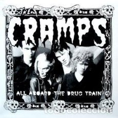 Disques de vinyle: THE CRAMPS – ALL ABOARD THE DRUG TRAIN -LP-. Lote 224573421