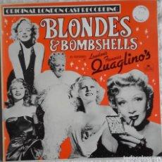 Discos de vinilo: BLONDES AND BOMBSHELLS (LONDON'S FAMOUS QUAGLINO'S). Lote 224588616