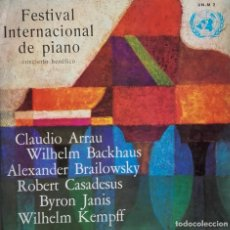 Discos de vinilo: FESTIVAL INTERNATIONAL DE PIANO (CLAUDIO ARRAU, WILHELM BACKHAUS, ALEXANDER BRAILOWSKY, ROBERT CASAD. Lote 224588988