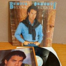 Discos de vinilo: BERTÍN OSBORNE / BUENA SUERTE / LP - HISPAVOX-1985 / MBC. ***/*** CONTIENE PÓSTER-LETRAS. Lote 224636357