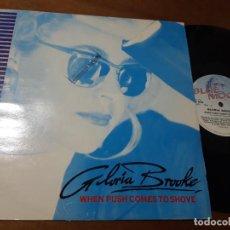 Discos de vinilo: GLORIA BROOKE – WHEN PUSH COMES TO SHOVE-MAXI-UK-1988-. Lote 224644291