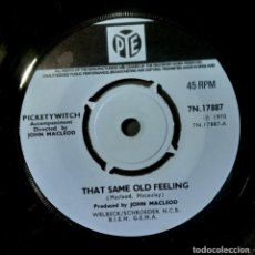 Discos de vinilo: PICKETYWITCH - THAT SAME OLD FEELING / MAYBE WE'VE - SINGLE UK 1970 - PYE. Lote 224646822