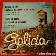 Discos de vinilo: GALICIA (EP. 1958) GAITEROS DEL CORO - CANTIGAS DA TERRA DE LA CORUÑA - MUÑEIRA. Lote 224660608