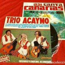 Discos de vinilo: ASI CANTA CANARIAS (LP 1967-74) LOS GUAYRES Y TRIO ACAYMO - LA FAROLA EL MAR - MI TIERRA GUANCHE. Lote 224676525