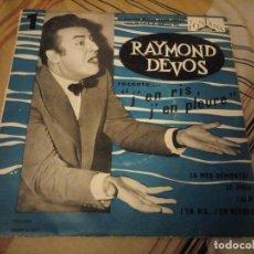 Discos de vinilo: RAYMOND DEVOS J´EN RIS,J´EN PLEURE,COMEDIA 1959. Lote 224690433