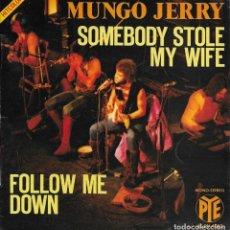 Discos de vinilo: MUNGO JERRY SOMEBODY STOLE MY LIFE PYE RECORDS FRANCE 1971. Lote 224692462