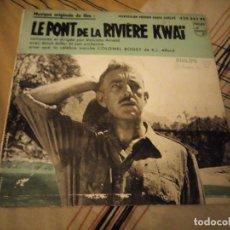 Disques de vinyle: MUSIQUE ORIGINAL DU FILM LE PORT DE LA RIVIERE KWAI. Lote 224694205