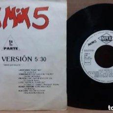 Discos de vinilo: MAX MIX 5 1ª PARTE RADIO VERSION / SINGLE 7 INCH. Lote 224748891