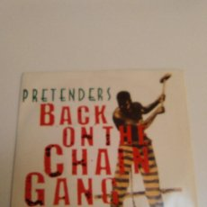 Discos de vinil: PRETENDERS BACK ON THE CHAIN GANG / MY CITY WAS GONE ( 1983 WEA UK ). Lote 224751352