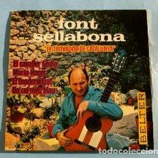 Discos de vinilo: FONT SELLABONA (EP. 1963) EL TROVADOR DE CATALUNYA - EL CAVALLER GODIA - MARIA ROSER - ORQ. J. BOU. Lote 224757242