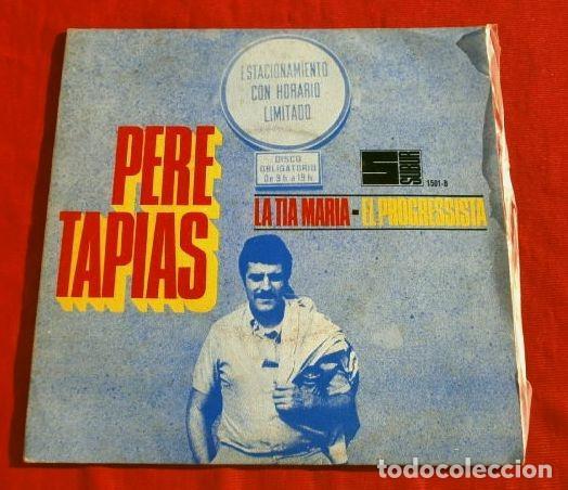 PERE TAPIES (EP. 1968) LA TIA MARIA - EL PROGRESSISTA - AQUEST ES EL SEU PRIMER DISC (EN CATALÀ) (Música - Discos de Vinilo - EPs - Solistas Españoles de los 50 y 60)