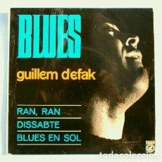 Discos de vinilo: GUILLEM D'EFAK (EP. 1965) BLUES - RAN, RAN - DISSABTE - BLUES EN SOL (EN CATALÀ). Lote 224759686