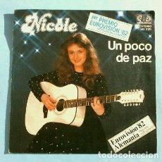Discos de vinilo: NICOLE (SINGLE EUROVISION 1982) UN POCO DE PAZ - 1º PREMIO ALEMANIA «EIN BISSCHEN FRIEDEN». Lote 224774772